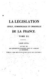 La législation civile, commerciale et criminelle de la France, ou Commentaire et complément des Codes Français ...: Volume11