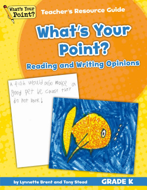 Whats Your Point Reading And Writing Opinions