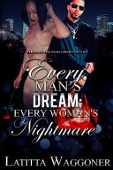 Every Man S Dream Every Woman S Nightmare Book PDF