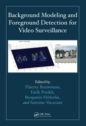 Background Modeling and Foreground Detection for Video Surveillance