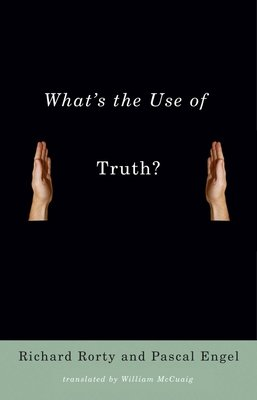 What s the Use of Truth