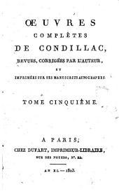 Oeuvres complètes de Condillac: Volume5