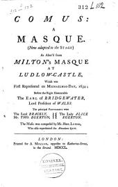 Comus: A Masque. (Now Adapted to Stage)