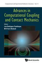 Advances In Computational Coupling And Contact Mechanics PDF