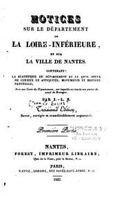Notices sur le département de la Loire-Inférieure et sur la ville de Nantes