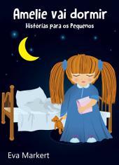 Amelie vai dormir - Histórias para os Pequenos