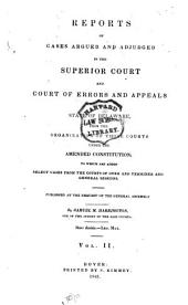 Delaware Reports: Containing Cases Decided in the Supreme Court (excepting Appeals from the Chancellor) and the Superior Court and the Orphans Court of the State of Delaware, Volume 2
