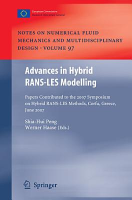 Advances in Hybrid RANS-LES Modelling