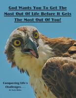 God Wants You to Get the Most out of Life Before It Gets the Most out of You  PDF