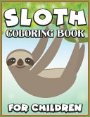 Sloth Coloring Book for Children