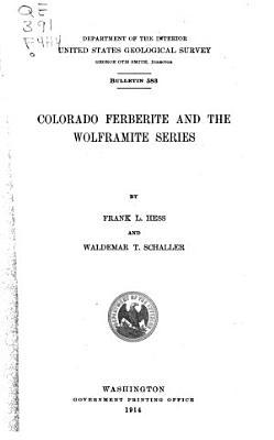 Colorado Ferberite and the Wolframite Series PDF