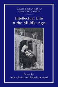 Intellectual Life in the Middle Ages PDF