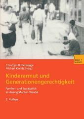 Kinderarmut und Generationengerechtigkeit: Familien- und Sozialpolitik im demografischen Wandel, Ausgabe 2