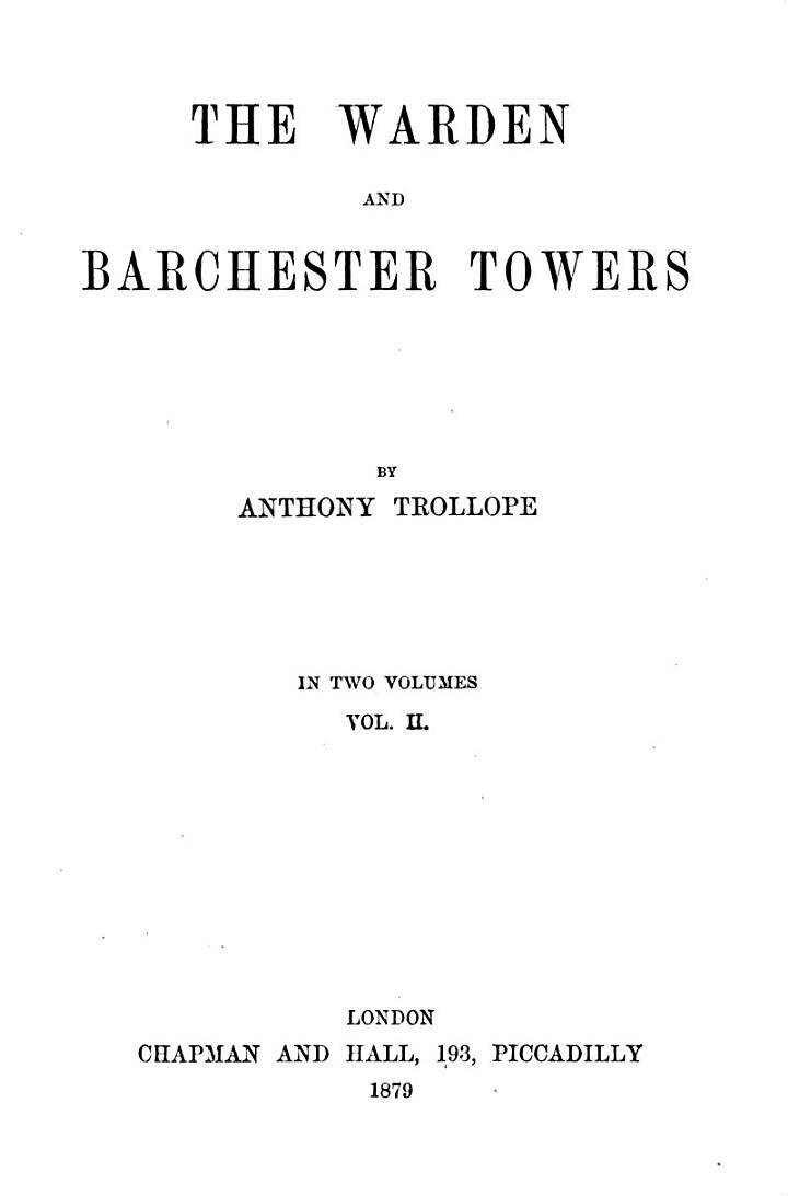 The warden and Barchester towers : in two volumes. 1 (1879)