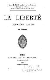 La liberté: Le problème