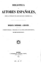 Novelistas posteriores a Cervantes. coleccion revisada y precedida de una noticia critico-bibliográfico: Volumen 1