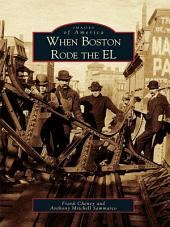 When Boston Rode the EL