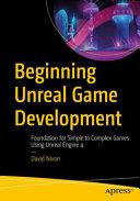 Beginning Unreal Game Development
