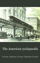 The American Cyclopaedia: A Popular Dictionary for General Knowledge, Volume 6