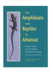 The Amphibians and Reptiles of Arkansas  p  PDF
