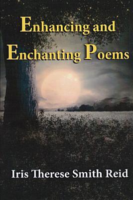 Enhancing and Enchanting Poems