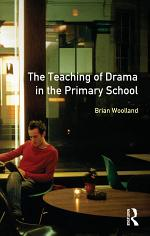 The Teaching of Drama in the Primary School