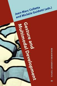 Gesture and Multimodal Development Book