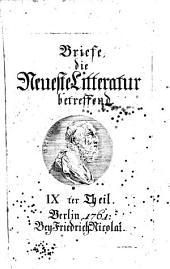 Briefe, die neueste Litteratur betreffend: Geschrieben in den Jahren 1759 bis 1763. Vier und zwanzig Theile nebst doppelten Registern, Bände 9-12