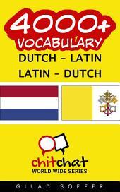 4000+ Dutch - Latin Latin - Dutch Vocabulary