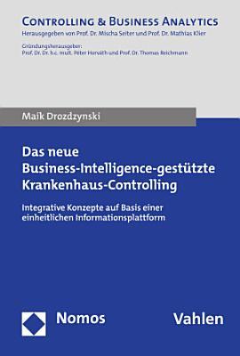 Das neue Business Intelligence gest  tzte Krankenhaus Controlling PDF