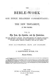 The Bible-work (or Bible Readers' Commentary): The New Testament, Volume 2