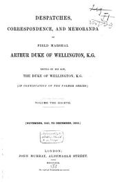 Dispatches, Correspondence and Memoranda of Field Marshal Arthur Duc of Wellington, K.G.: May 1827 to August 1828. 4