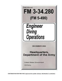 Field Manual FM 3-34. 280 (FM 5-490) Engineer Diving Operations December 2004