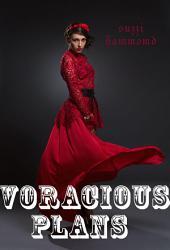 Voracious Passion