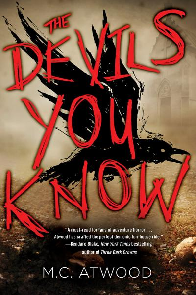 Download The Devils You Know Book