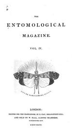 The Entomological Magazine: Volume 4