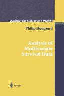 Analysis of Multivariate Survival Data