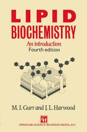 Lipid Biochemistry: An Introduction
