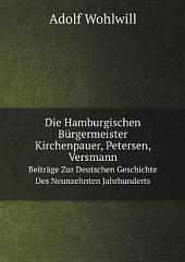Die Hamburgischen B?rgermeister Kirchenpauer, Petersen, Versmann