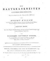Die Hautkrankheiten und ihre Behandlung. Aus dem Englischen übers., mit Anm. und einem Anhange begl. von Friedrich Gotthelf Friese: Band 1