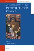 A Companion to Twelfth Century Schools PDF