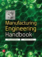 Manufacturing Engineering Handbook, Second Edition: Edition 2