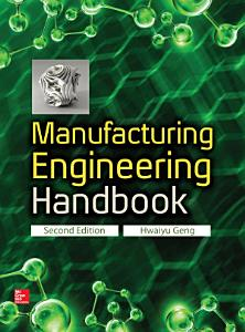Manufacturing Engineering Handbook  Second Edition PDF