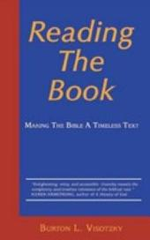 Reading the Book: Making the Bible a Timeless Text