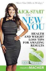 Kick start the New You Book
