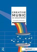 Creative Music in Groupwork