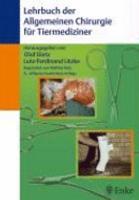 Lehrbuch der allgemeinen Chirurgie f  r Tiermediziner PDF