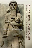 Gilgamesh among Us PDF