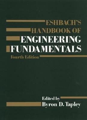 Eshbach s Handbook of Engineering Fundamentals