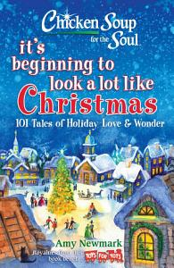 Chicken Soup for the Soul  It s Beginning to Look a Lot Like Christmas PDF